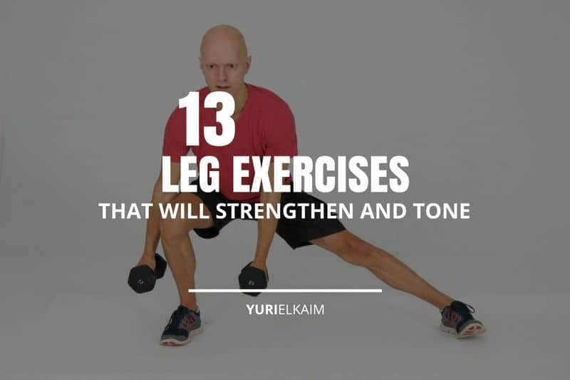 13 Exercises That Will Strengthen and Tone Your Legs