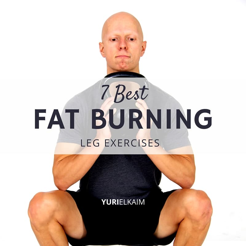bc5ba1d3fa971 7 Powerful Fat Burning Leg Exercises | Yuri Elkaim