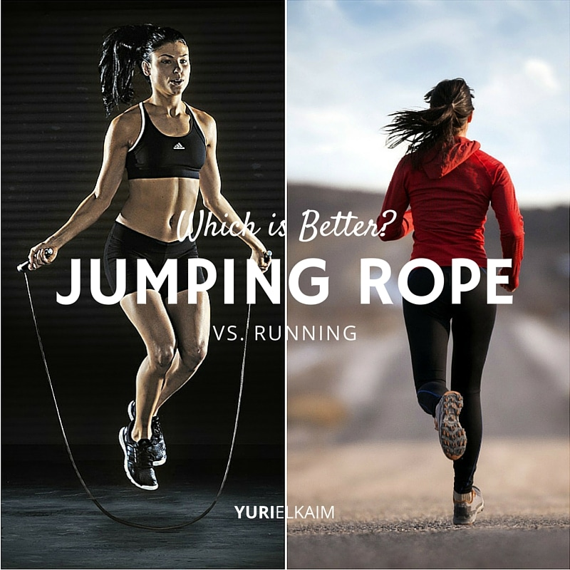 Jumping Rope Vs Running Which Is Better For You Yuri Elkaim