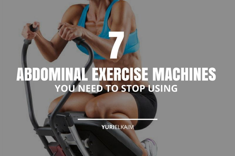 The 7 Abdominal Exercise Machines You Need to Stop Using