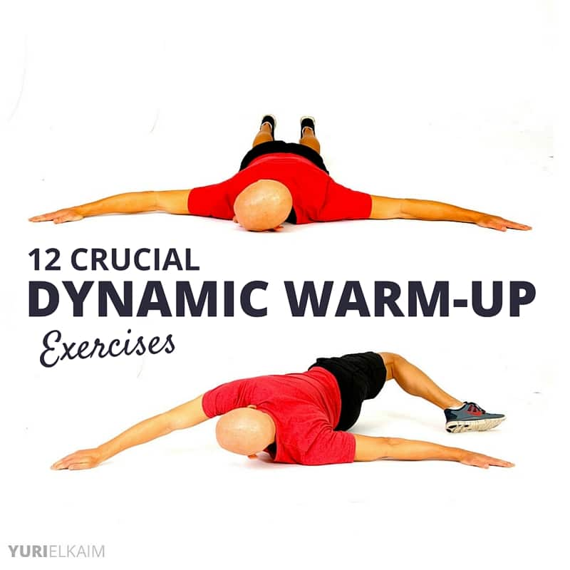 12 Crucial Dynamic Warm Up Exercises Pre Workout Must