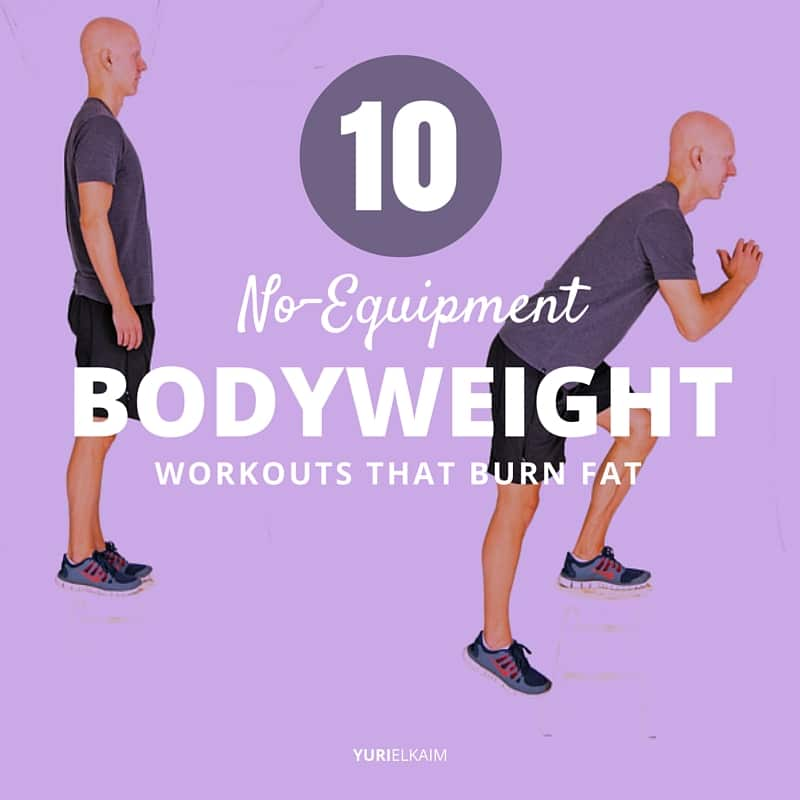 10 No-Equipment Bodyweight Workouts That Burn Fat