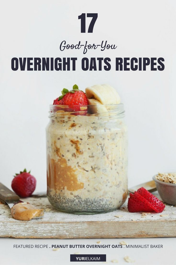 17-Good-for-You-Overnight-Oats-Recipes-to-Eat