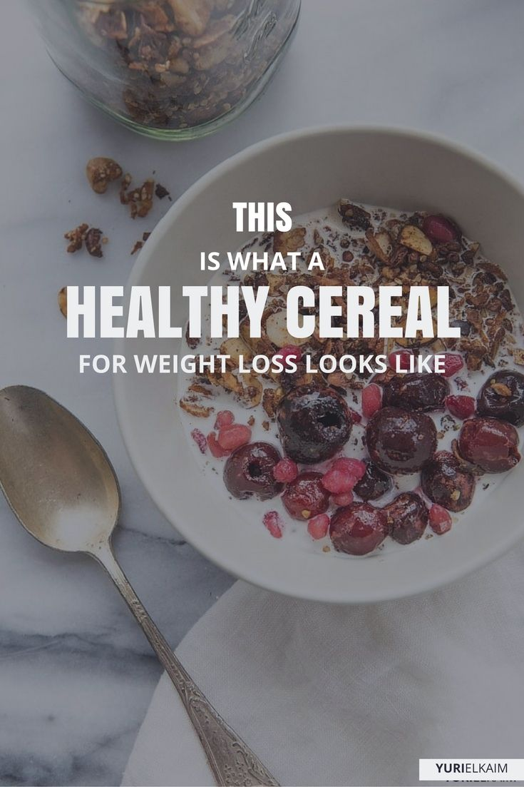 This Is What A Healthy Cereal for Weight Loss Looks Like