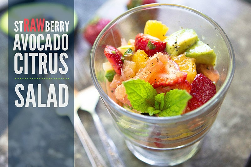 Strawberry Avocado Citrus Salad: A Simple Summertime Salad