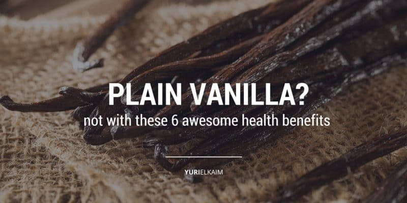 Why Vanilla Is so Good for You (Plus 6 Must-Try Recipes)