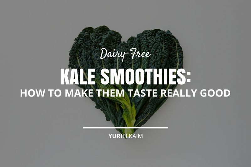 How to Make a Delicious Kale Smoothie Without Yogurt