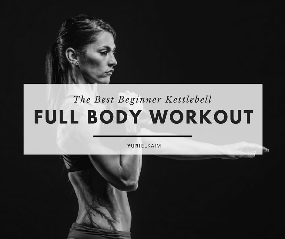 The Best Kettlebell Full Body Workout Routine for Beginners
