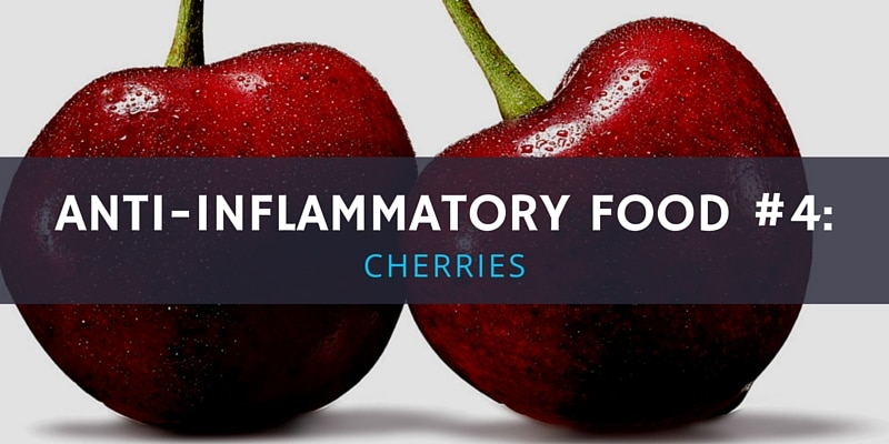 6 Anti-Inflammatory Foods - Cherries