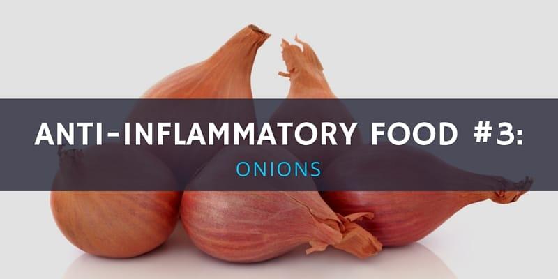 6 Anti-Inflammatory Foods - Onions