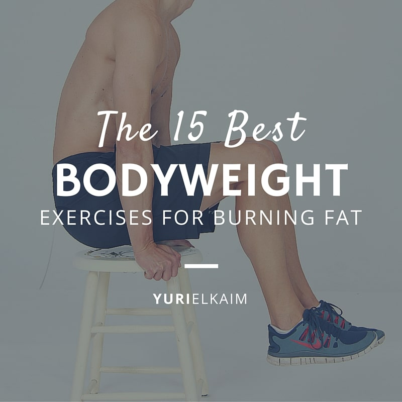 The 15 Best Bodyweight Exercises for Burning Fat