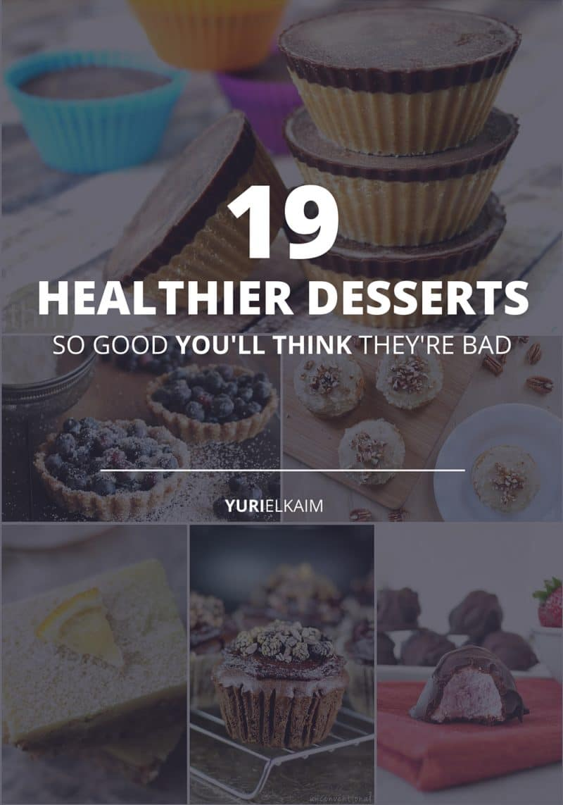 19 Healthier Desserts So Good You'll Think They're Bad