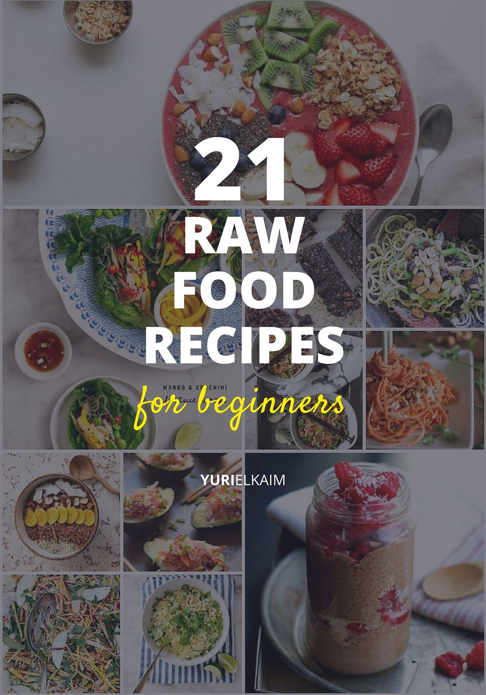 21 awesome raw food recipes for beginners to try yuri elkaim 21 awesome raw food recipes for beginners to try forumfinder Gallery
