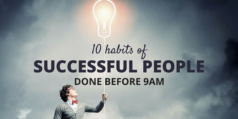 Morning Success Habits