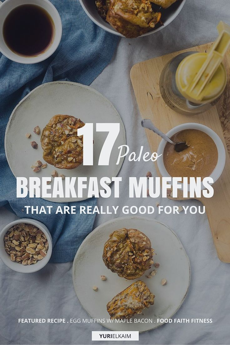 17 Paleo Breakfast Muffins That Are Really Good for You