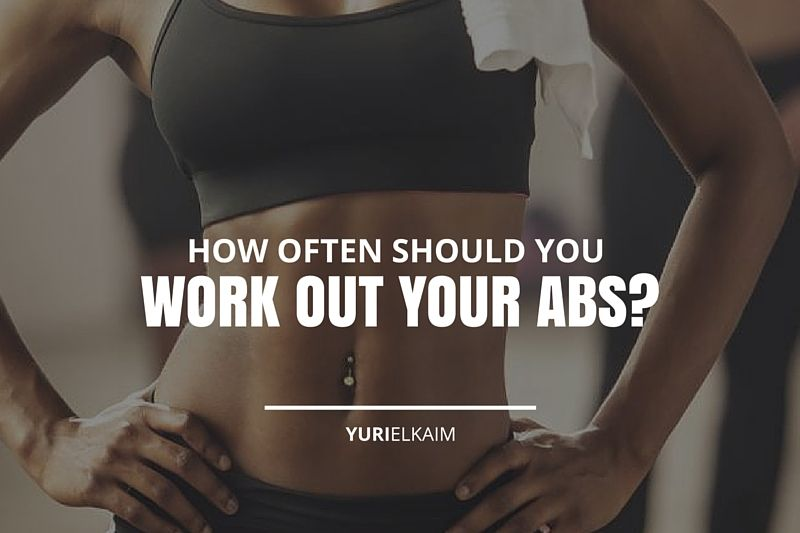 How Often Should You Work Out Abs