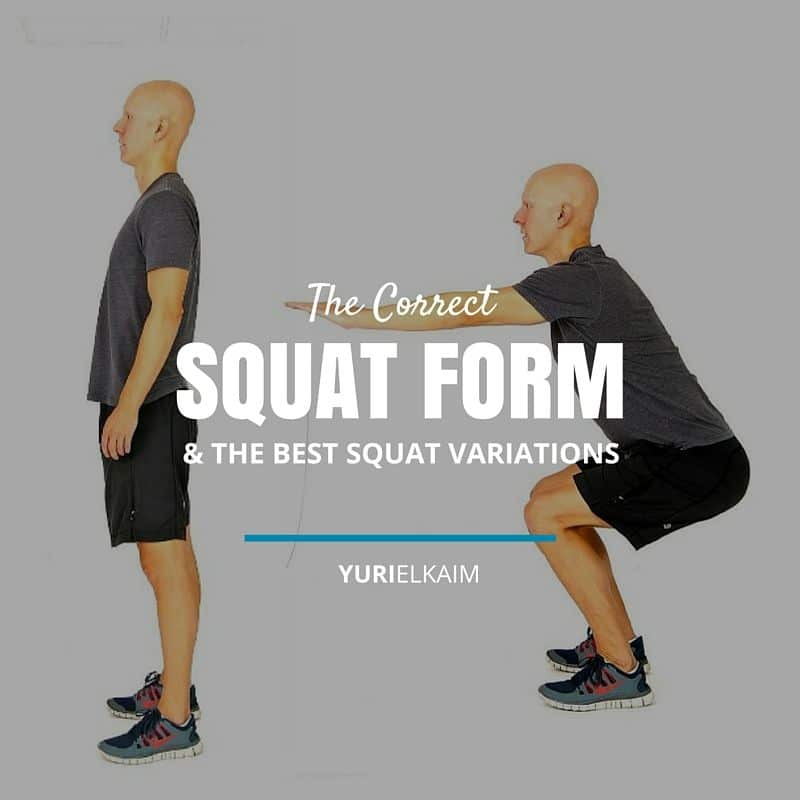The Correct Squat Form (And the Best Squat Variations to Do)
