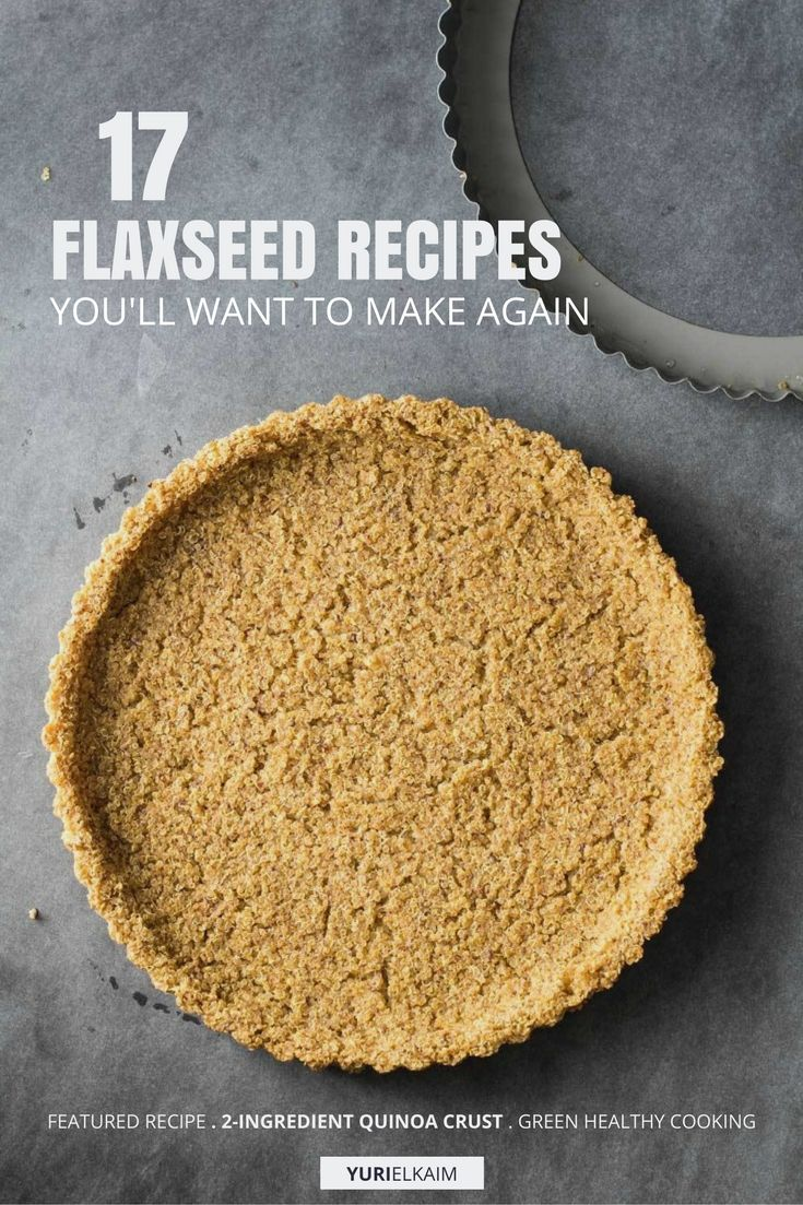 17 Recipes That Will Make You Want to Eat More Flaxseed