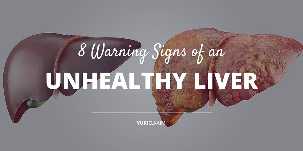 The 8 Warning Signs of an Unhealthy Liver