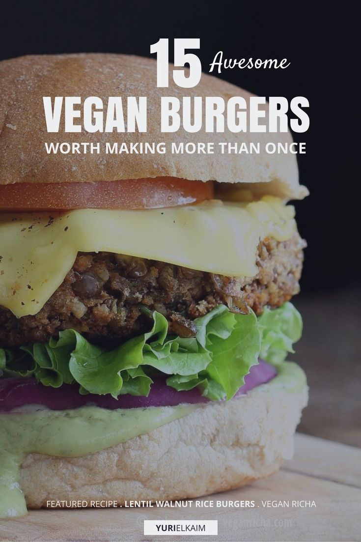 The Best Vegan Burger Recipe? Here are 15 You'll Want to Try