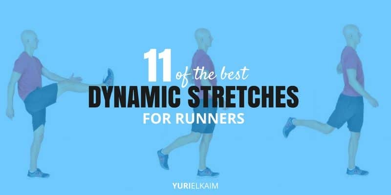 A Guide to the 11 Best Dynamic Stretches for Runners