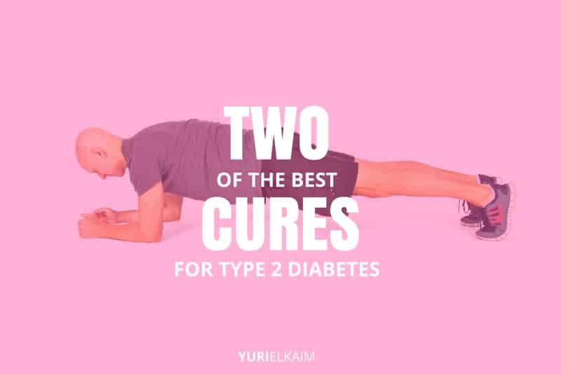Two of the Best Natural Cures for Diabetes Type 2