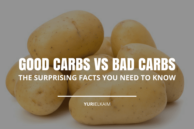 Good Carbs vs Bad Carbs: Surprising Facts You Need to Know