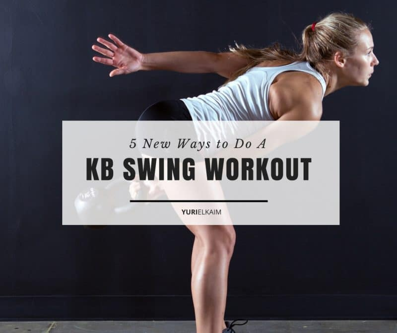 5 New Ways to Do A Kettlebell Swing Workout