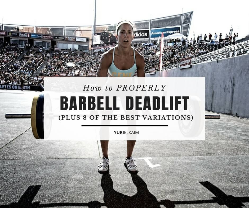 how to barbell deadlift properly (plus 8 of the best variations, Muscles