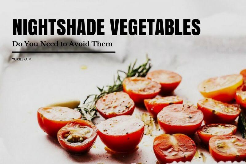 Nightshade Vegetables Do You Need To Avoid Them Yuri Elkaim