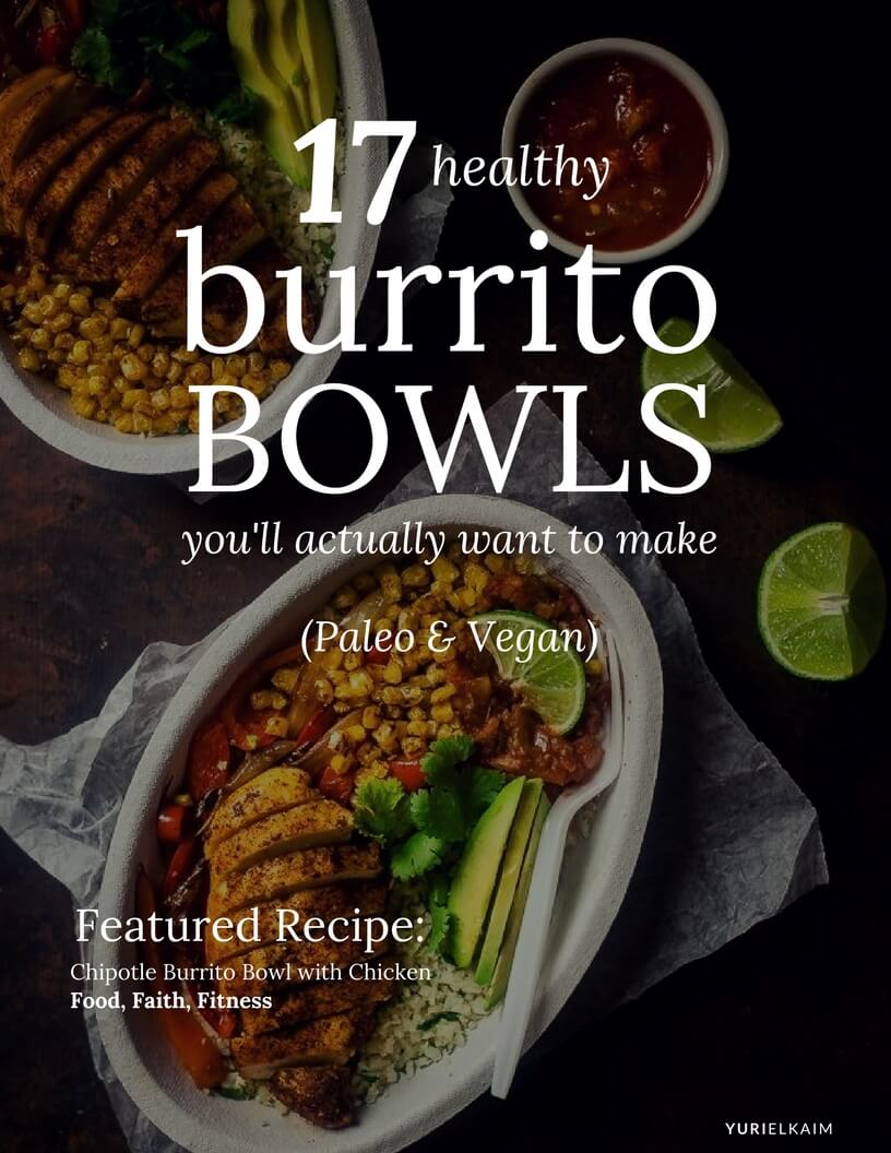 17 Healthy Burrito Bowls You Will Actually Want to Make