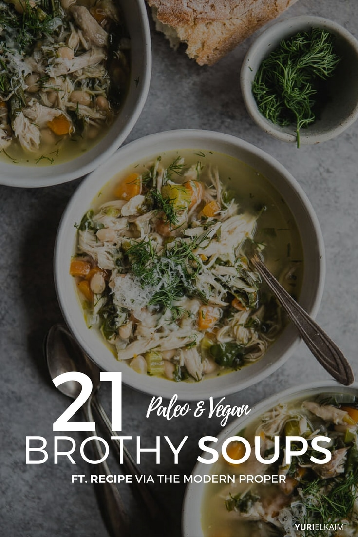 21 Brothy Soups You Will Want to Make Year Round