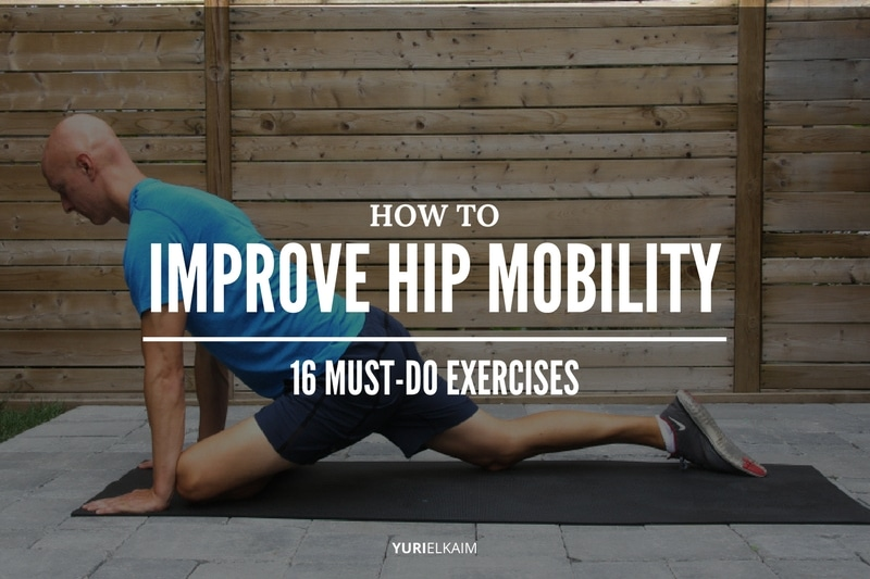 How to Improve Hip Mobility - 16 Exercises