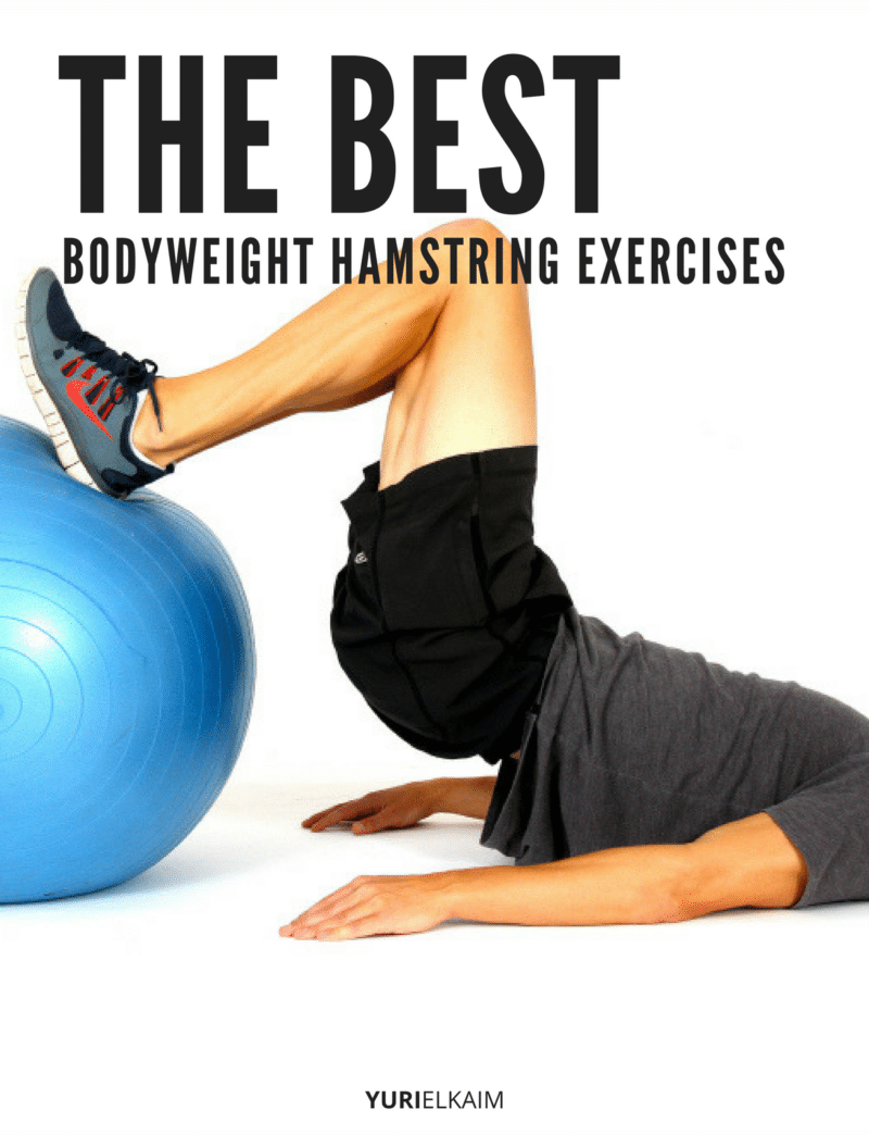 The Best Bodyweight Hamstring Exercises