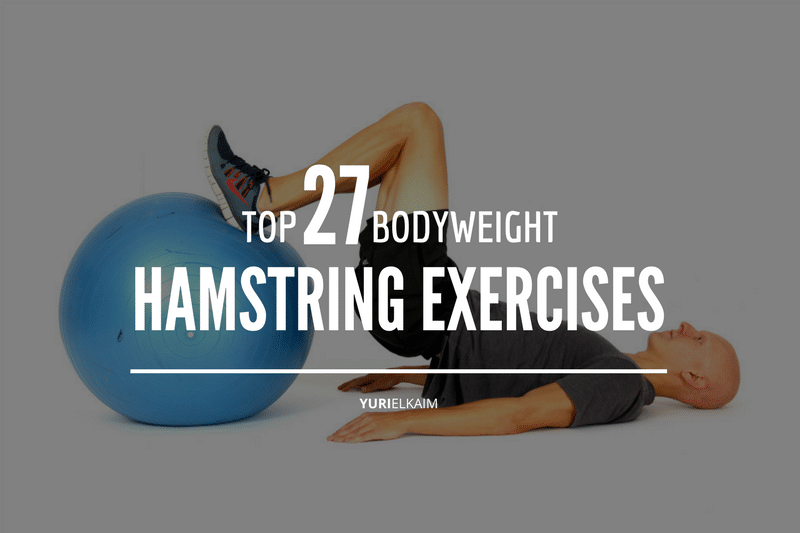 The Ultimate Cheatsheet to the Best Bodyweight Hamstring Exercises