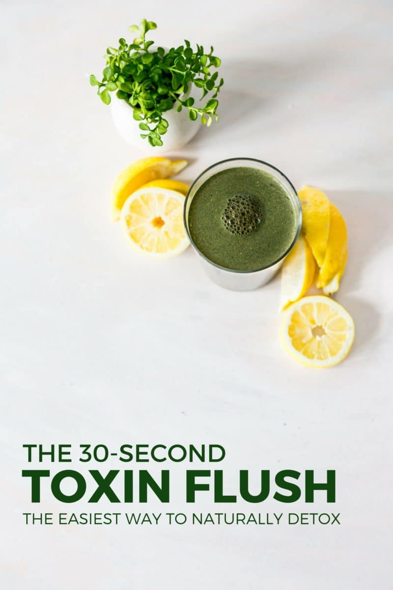 30-Second Toxin Flush - The Easiest Way to Naturally Detox