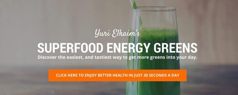 Click here to get Yuri Elkaim's Energy Greens