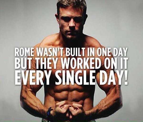 Fitness Quote 10 - Rome wasn't built in a day