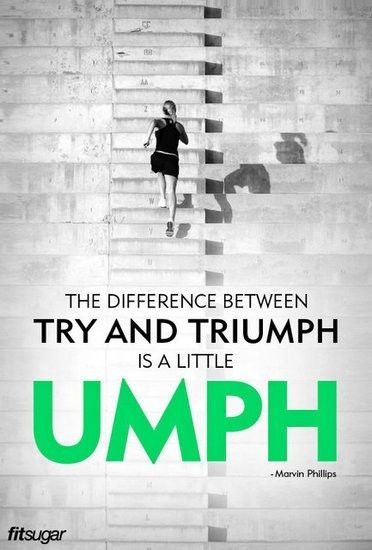 Fitness Quote 13 - Difference between try and triumph