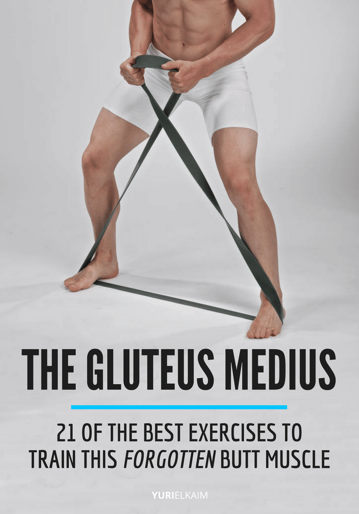 Gluteus Medius - 21 Exercises to Train this Forgotten Butt Muscle